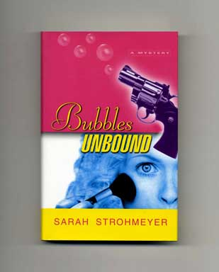 Bubbles Unbound - 1st Edition/1st Printing