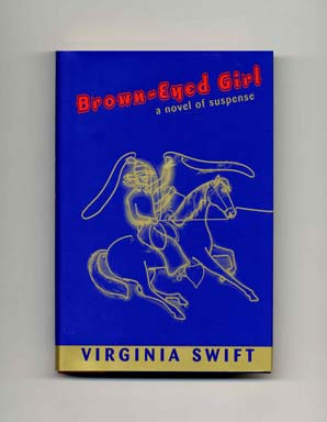 Brown-Eyed Girl - 1st Edition/1st Printing