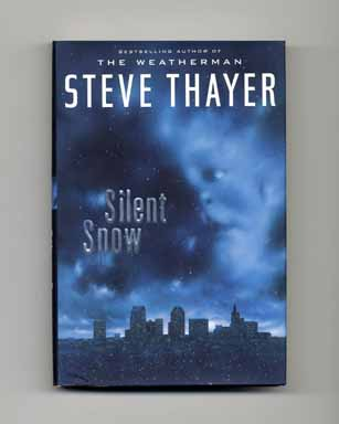 Silent Snow - 1st Edition/1st Printing