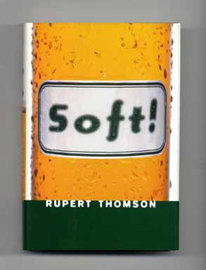 Soft! - 1st US Edition/1st Printing