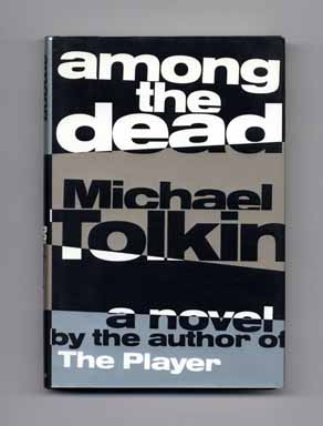 Among the Dead - 1st Edition/1st Printing