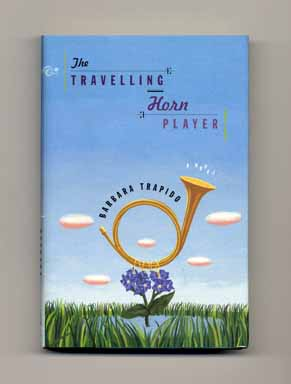 The Travelling Horn Player - 1st US Edition/1st Printing