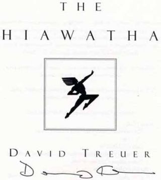 The Hiawatha - 1st Edition/1st Printing