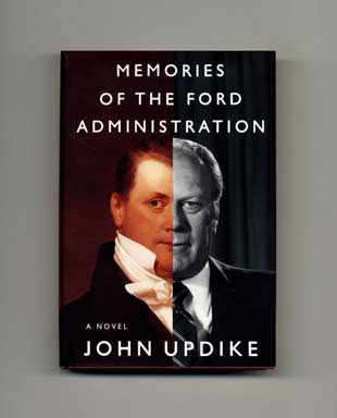 Memories of the Ford Administration - 1st Edition/1st Printing