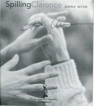 Spilling Clarence - 1st Edition/1st Printing