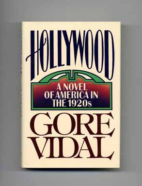 Hollywood: A Novel Of America In The 1920s - 1st Edition/1st Printing