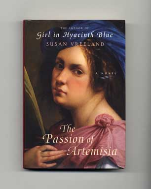 The Passion of Artemisia - 1st Edition/1st Printing. Susan Vreeland