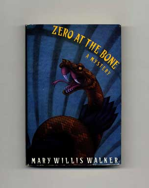 Zero at the Bone - 1st Edition/1st Printing