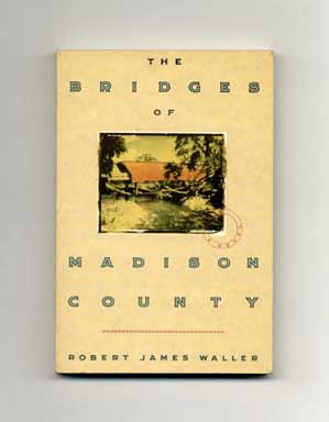 The Bridges of Madison County - 1st Edition/1st Printing