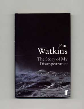 The Story of My Disappearance - 1st Edition/1st Printing