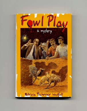 Fowl Play - 1st Edition/1st Printing