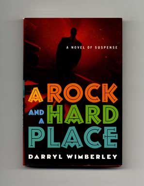A Rock and a Hard Place - 1st Edition/1st Printing