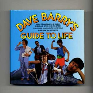 Dave Barry's Guide to Life - 1st Edition/1st Printing