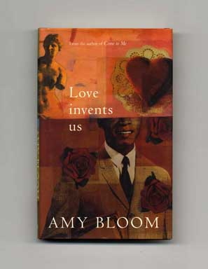 Love Invents Us - 1st UK Edition/1st Printing