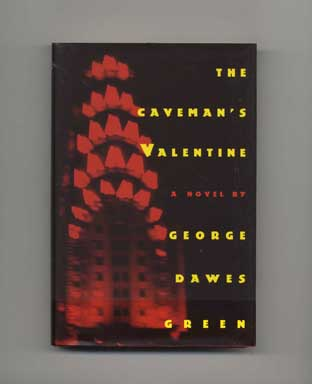 The Caveman's Valentine - 1st Edition/1st Printing. George Dawes Green