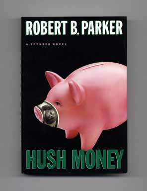 Hush Money - 1st Edition/1st Printing