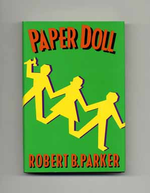 Paper Doll - 1st Edition/1st Printing. Robert B. Parker