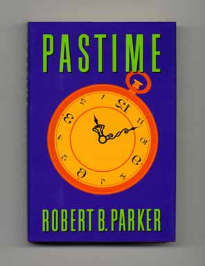 Pastime - 1st Edition/1st Printing. Robert B. Parker