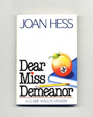 Dear Miss Demeanor - 1st Edition/1st Printing