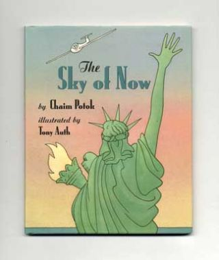 The Sky of Now - 1st Edition/1st Printing. Chaim Potok