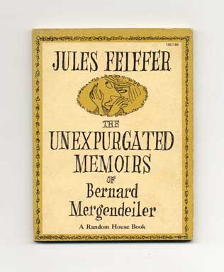 The Unexpurgated Memoirs of Bernard Mergendeiler - 1st Edition/1st Printing