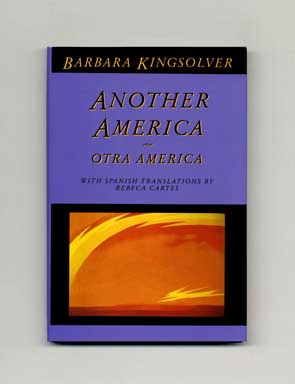 Another America [Otra America] - 1st Edition/1st Printing. Barbara Kingsolver