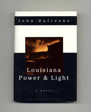 Louisiana Power & Light - 1st Edition/1st Printing