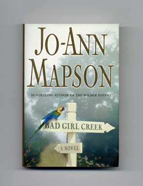 Bad Girl Creek - 1st Edition/1st Printing