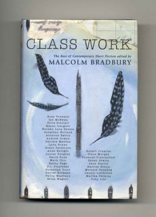 Class Work - 1st Edition/1st Printing. Malcolm Bradbury, Introduction Ian McEwan