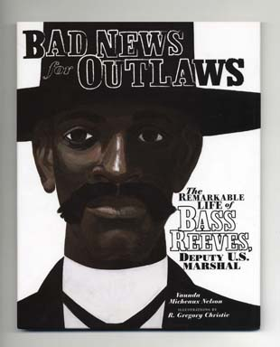 Bad News For Outlaws - 1st Edition/1st Printing. Vaunda Micheaux Nelson
