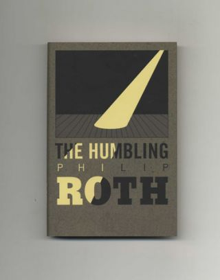 The Humbling - 1st Edition/1st Printing. Philip Roth.
