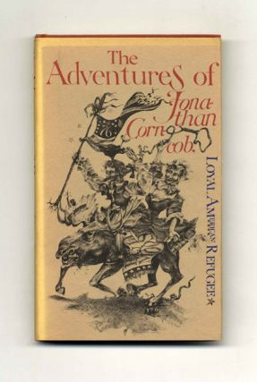 The Adventures Of Jonathan Corncob, Loyal American Refugee - 1st Edition/1st Printing
