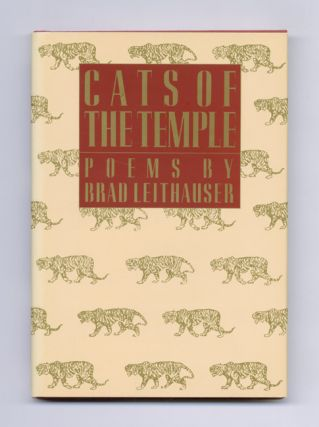 Cats Of The Temple - 1st Edition/1st Printing. Brad Leithauser