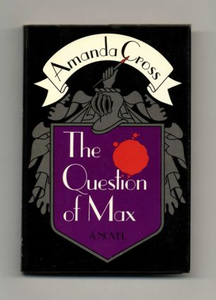 The Question Of Max - 1st Edition/1st Printing