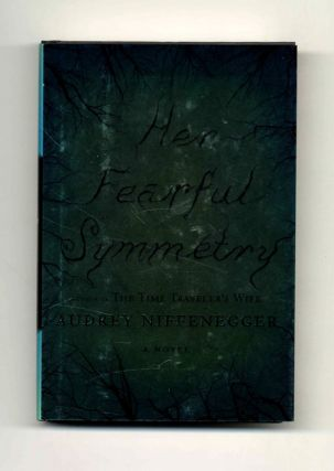 Her Fearful Symmetry - 1st Edition/1st Printing