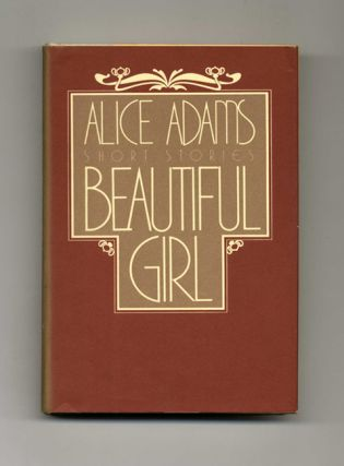 Beautiful Girl - 1st Edition/1st Printing. Alice Adams.