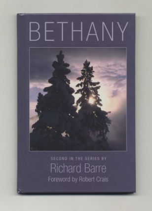 Bethany - 1st Edition/1st Printing. Richard Barre, Robert Crais