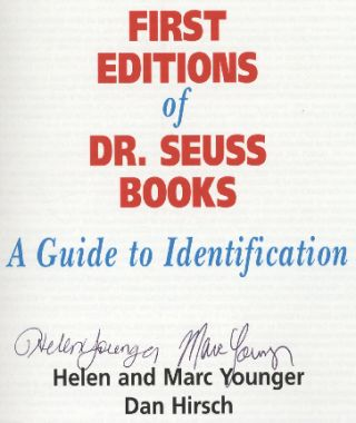 First Editions of Dr. Seuss Books: a Guide to Identification - 1st Edition/1st Printing