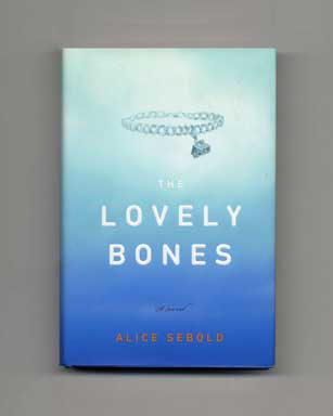 The Lovely Bones - 1st Edition/1st Printing