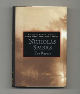 The Rescue - 1st Edition/1st Printing. Nicholas Sparks.