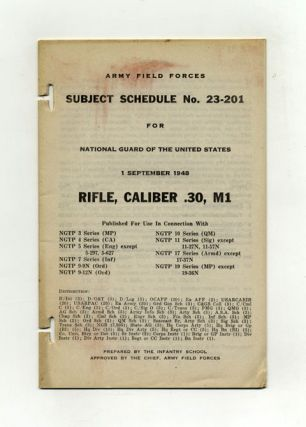 Subject Schedule No. 23-201 For The National Guard Of The United States - Rifle, Caliber .30, M1