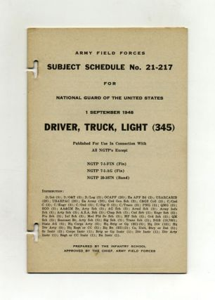 Subject Schedule No. 21-217 For The National Guard Of The United States - Driver, Truck, Light (345