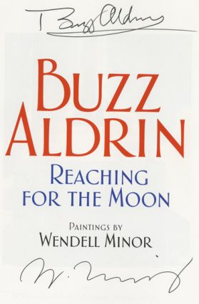 Reaching For The Moon - 1st Edition/1st Printing