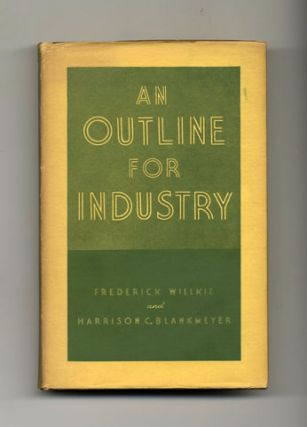 An Outline For Industry - 1st Edition/1st Printing