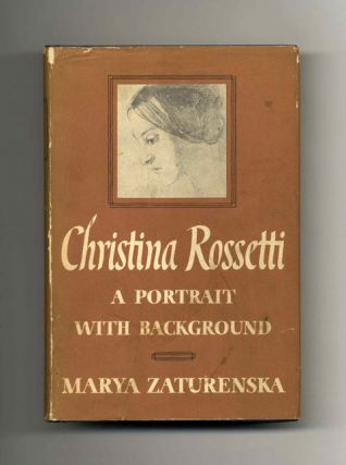 Christina Rossetti: A Portrait With Background - 1st Edition/1st Printing