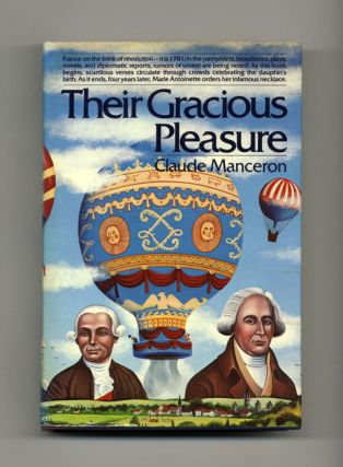 Their Gracious Pleasure 1782-1785 - 1st US Edition/1st Printing