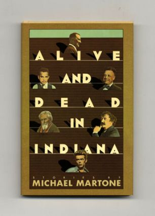 Alive And Dead In Indiana - 1st Edition/1st Printing