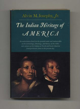 The Indian Heritage of America - 1st Edition/1st Printing