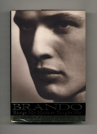 Brando: Songs My Mother Taught Me - 1st Edition/1st Printing