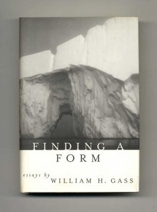 Finding A Form: Essays - 1st Edition/1st Printing